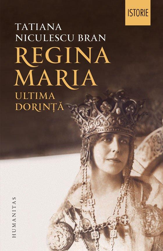 Regina-Maria-ultima-dorinta.