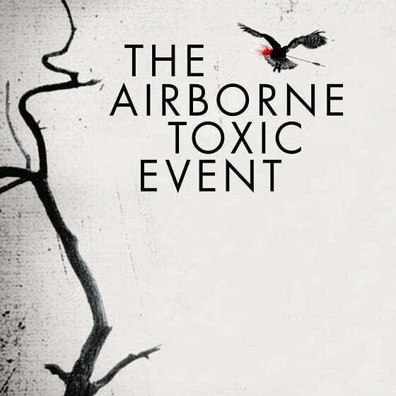 The Airborne Toxic Event - Sometime Around Midnight