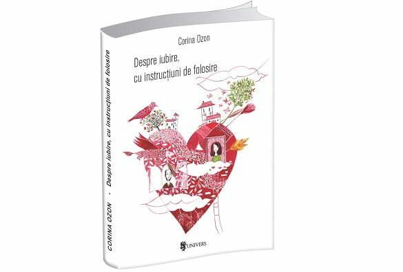 3d_Corina Ozon - Despre iubire, cu instrucțiuni de folosire (2)