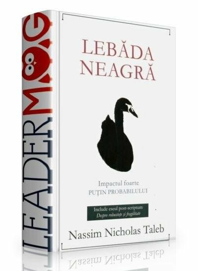 """""""Lebăda Neagră"""" (de Nassim Nicholas Taleb)"""