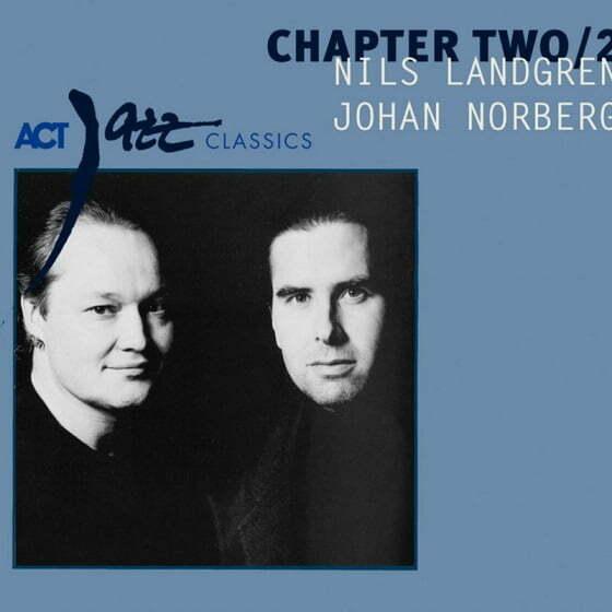 Nils Landgren & Johan Norberg - Get here
