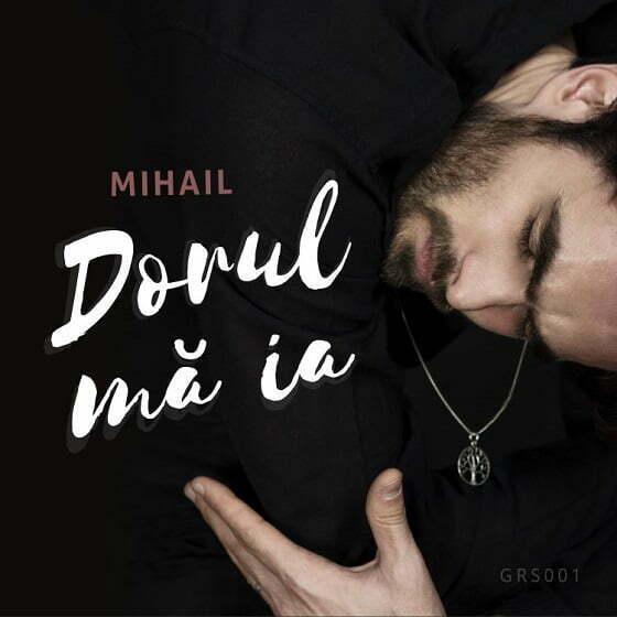 Mihail - Dorul mă ia